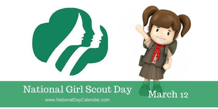 National Girl Scout Day - March 12
