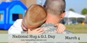 National Hug a G.I. Day - March 4