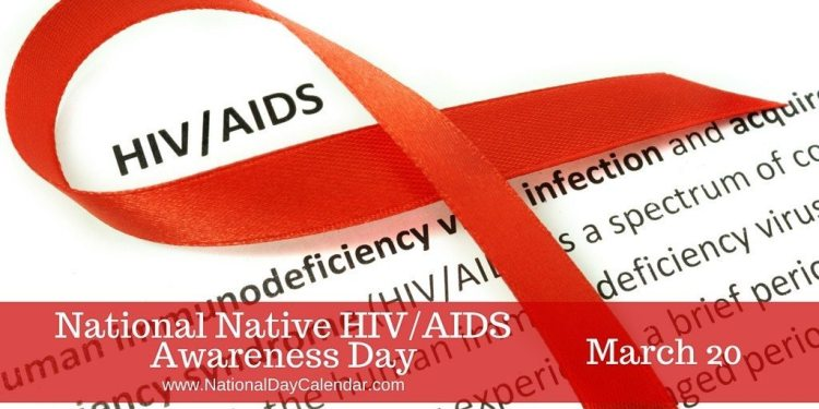 National Native HIV-AIDS Awareness Day - March 20