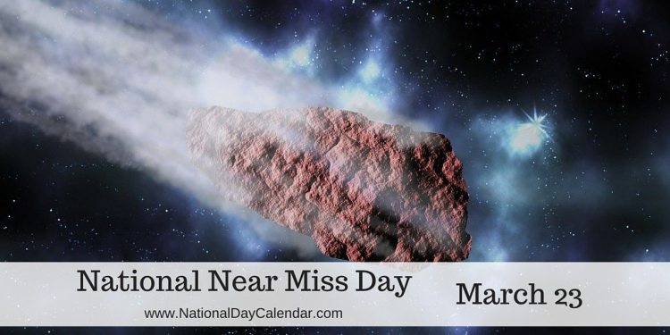 National Near Miss Day - March 23
