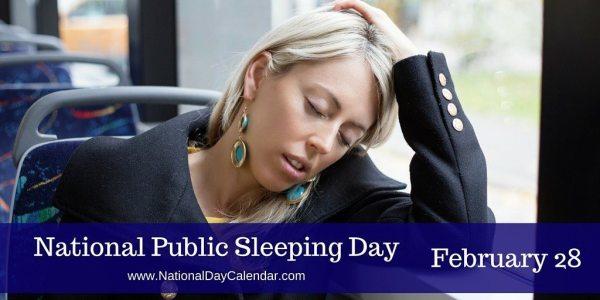 National Public Sleeping Day - February 28