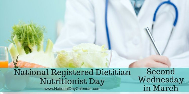 National Registered Dietitian Nutritionist Day - Second Wednesday in March