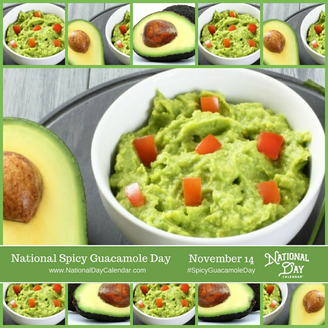 Because guacamole is good enough to have two different dedicated days to celebrate...  Spicy Guacamole Day
