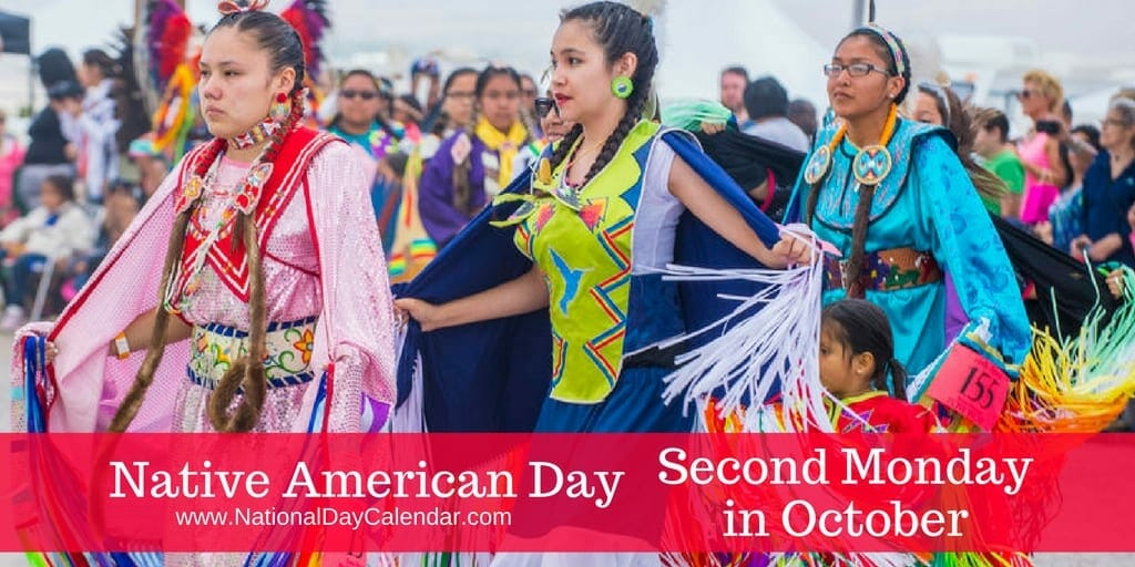 Native American Day celebrates the cultures & contributions made to our country by the various Native American tribes