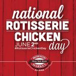 National Rotisserie Chicken Day June 2