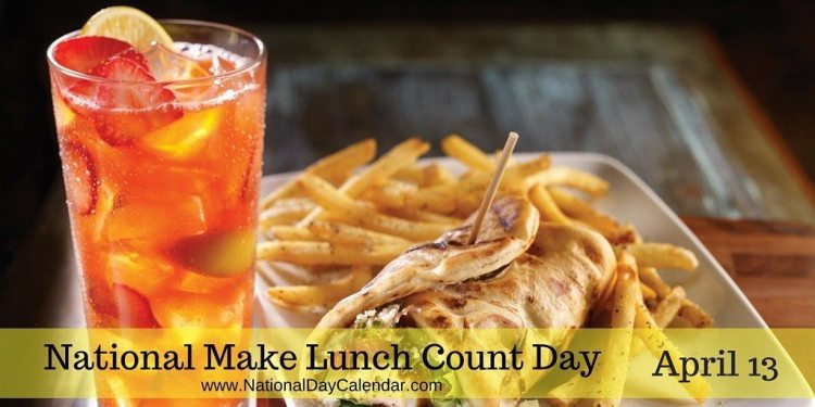 National Make Lunch Count Day - April 13