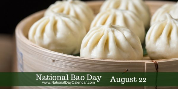 National Bao Day - August 22