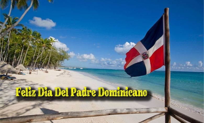 feliz dia del padre dominicano