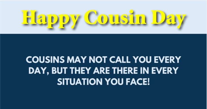 Happy Cousin Day Quotes