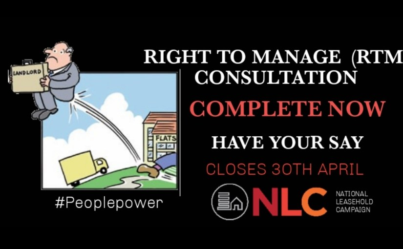 RIGHT TO MANAGE (RTM) CONSULTATION CLOSES SOON – 30TH APRIL