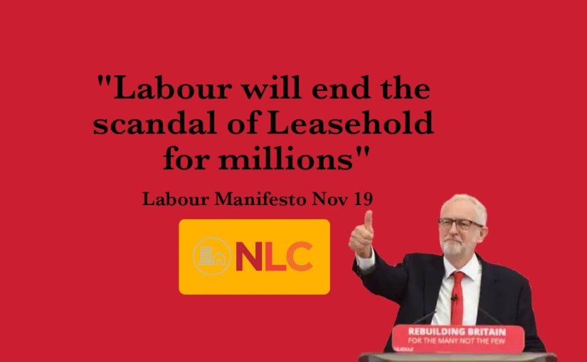Labour's Manifesto Commits to Ending the Leasehold Scandal For Millions.
