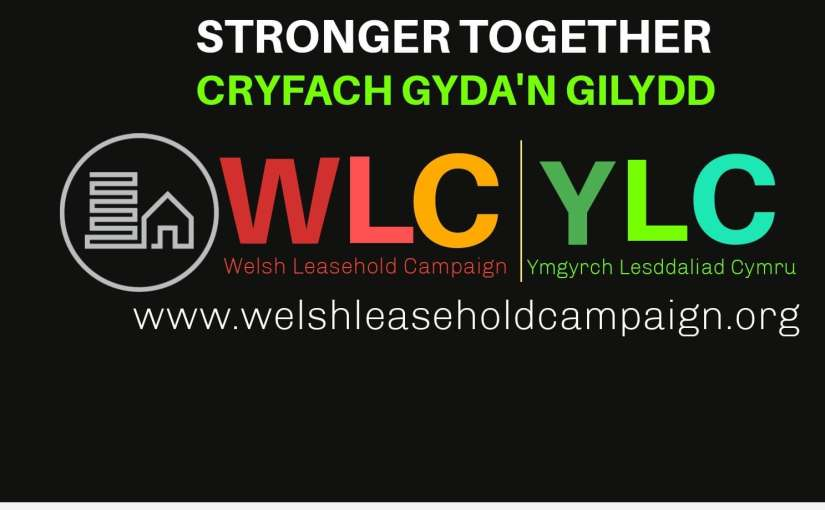 Welsh Leasehold Campaign (WLC) Launches