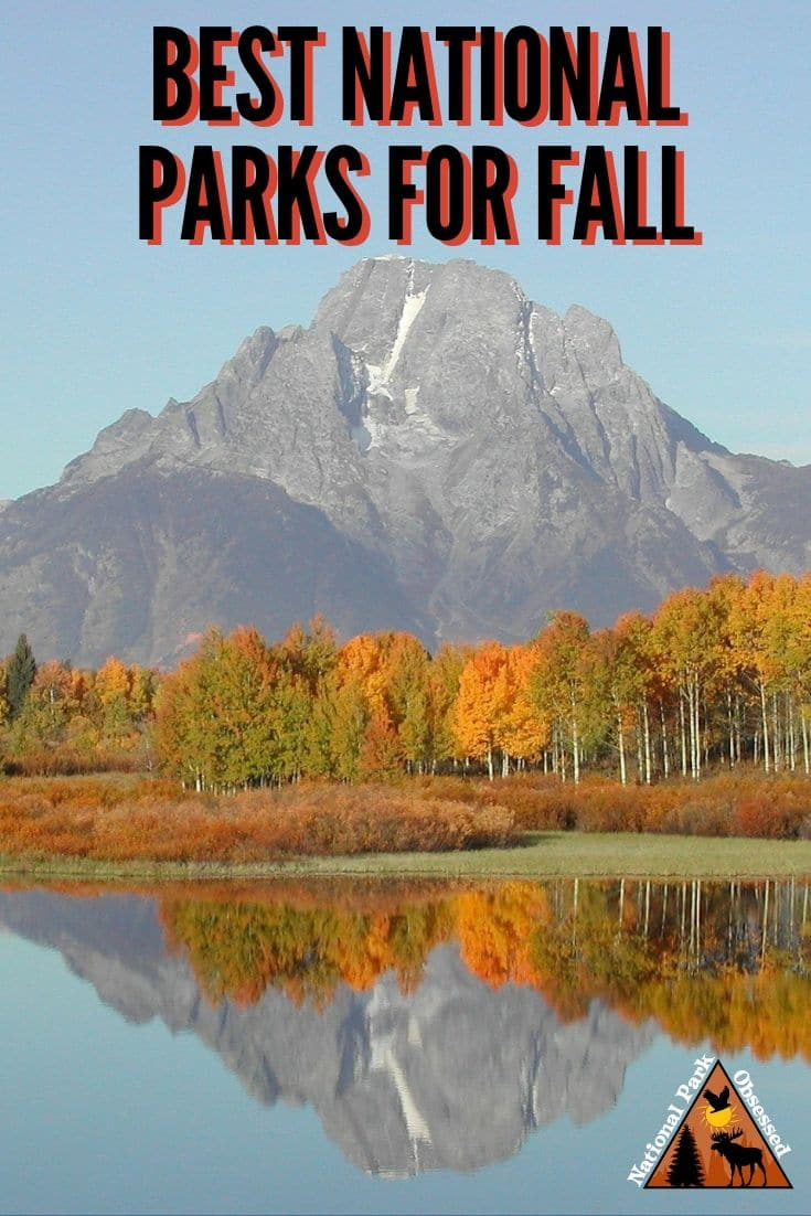 Looking for the best national parks for a fall getaway?  Here are National Park Obsessed\'s favorite national parks to visit in fall.  Fall National Parks | National Parks for Fall | Fall National Park Getaway | Fall Destinations | National Park Destinations | national park photography | Autumn Getaways | Autumn National Parks |