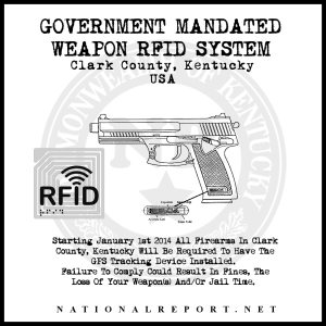 Weapon RFID System Bill – Mandatory Tracking Of Kentucky's