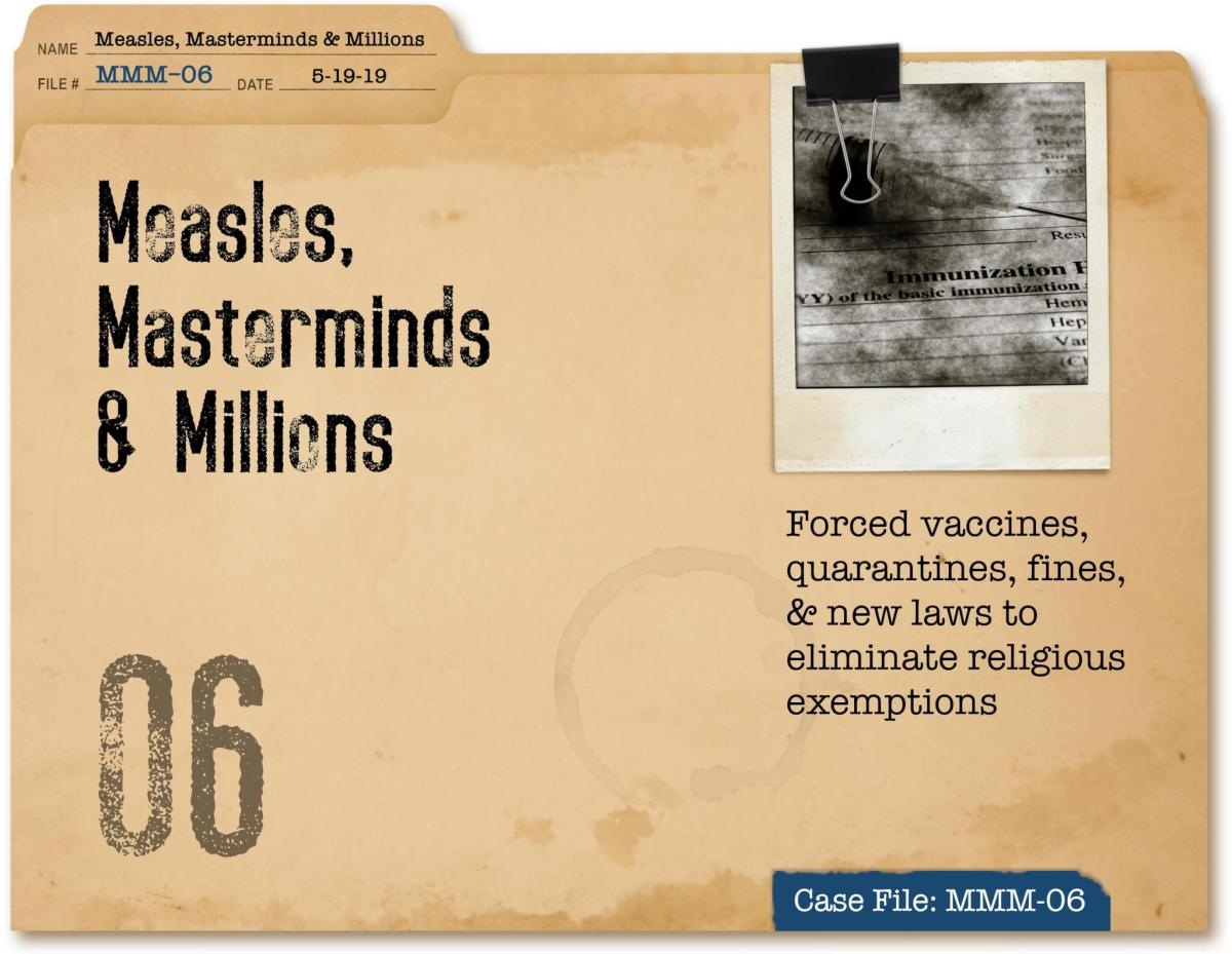 Measles, Masterminds & Millions Part 6