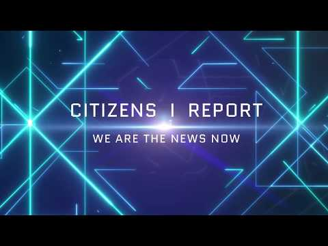 Welcome to Citizens IReport