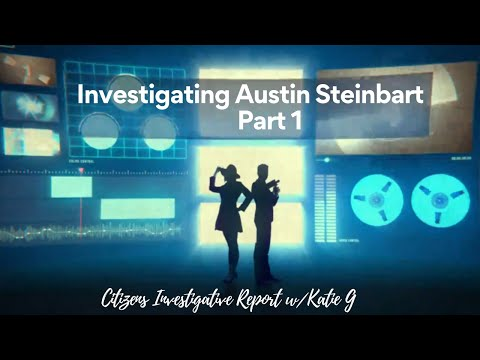 Investigating Austin Steinbart:  Part1 – Coincidence or Proof?