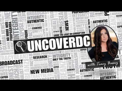 UncoverDC with Tracy Beanz- Episode One- Covid and Barr