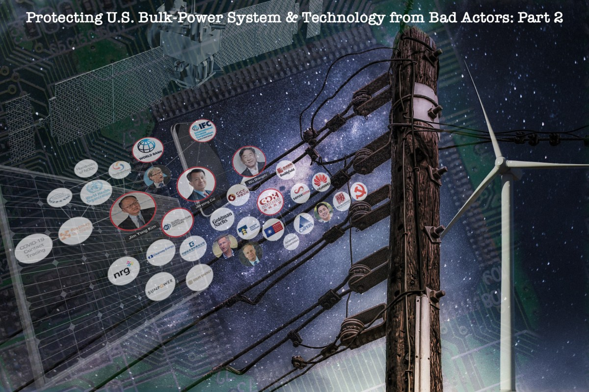 Protecting U.S. Bulk-Power System & Technology from Bad Actors: Part 2