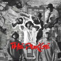 Vector ft. Payper, Vader – The Purge