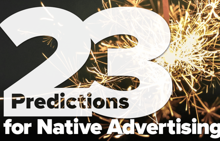Native advertising predictions 2017