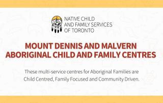Mt Dennis and Malvern Aboriginal Child and Family Centres