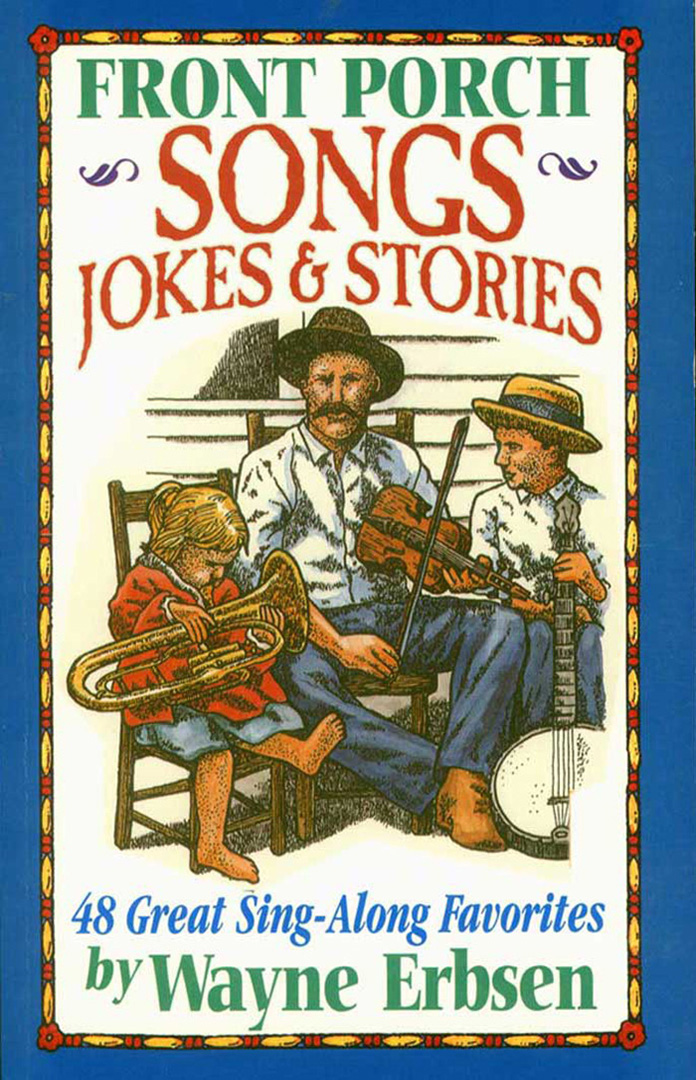 Front Porch Songs Jokes Amp Stories Book Damaged Second