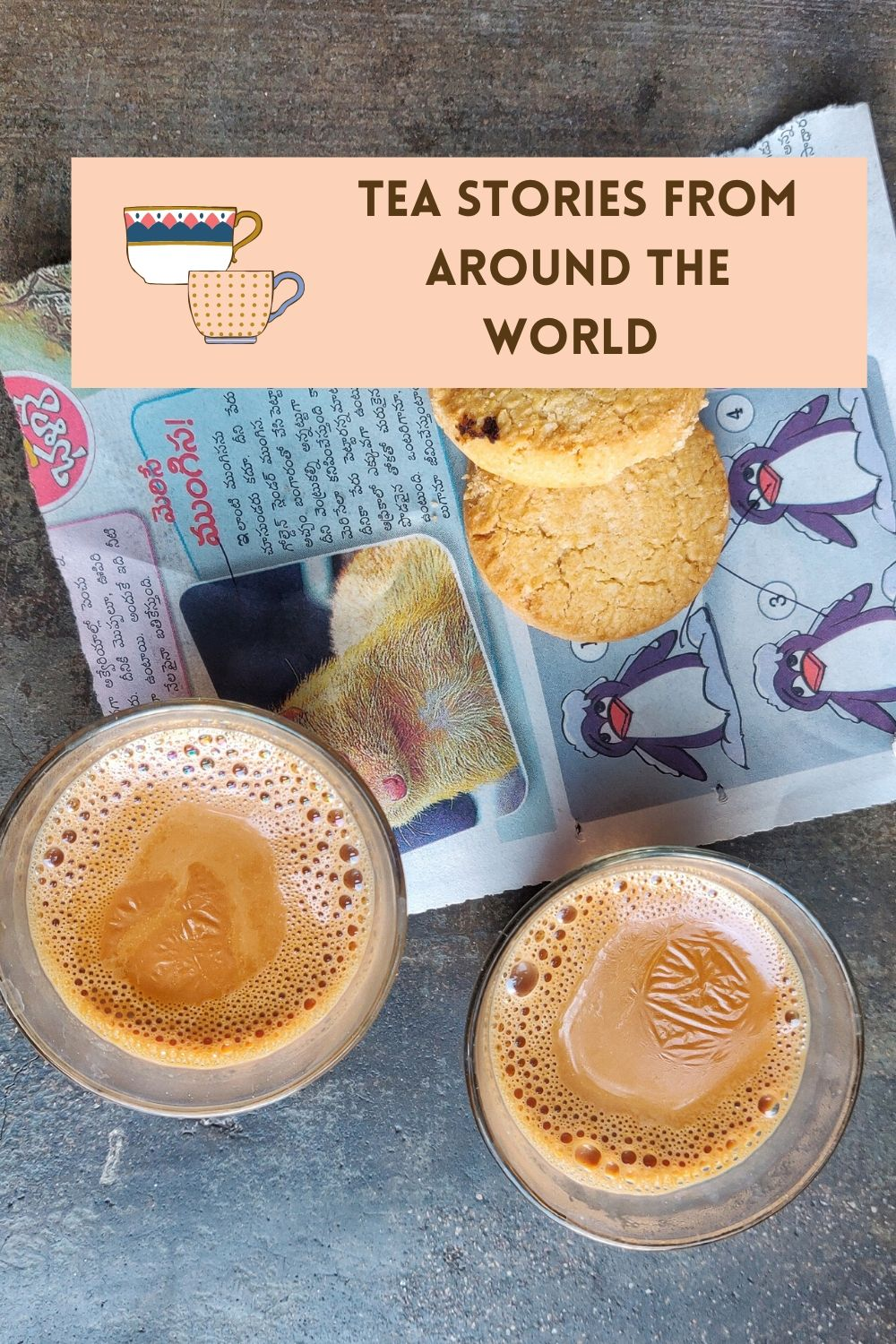 Tea Stories From Around The World