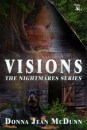 VISIONS book two of THE NIGHTMARES SERIES