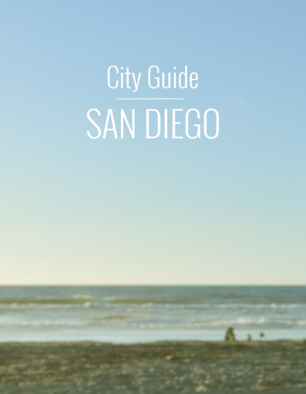 San Diego City Guide // Nattie on the Road