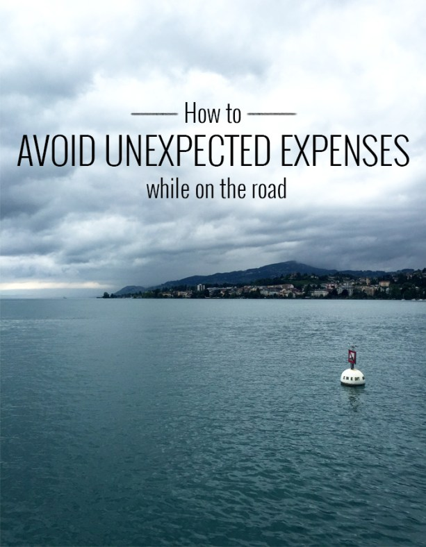 How to avoid unexpected expenses while on the road // Nattie on the Road