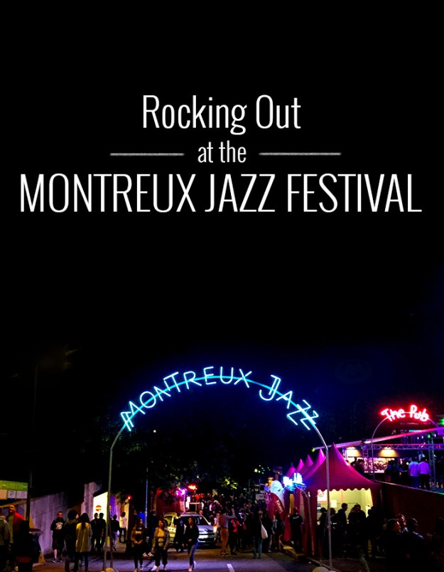 Rocking out at the Montrex Jazz Festival // Nattie on the Road