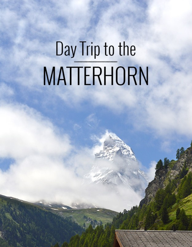 Day trip to the Matterhorn // Nattie on the Road