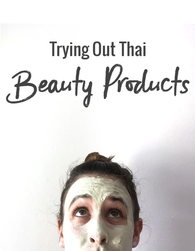 Trying Out Thai Beauty Products // Nattie on the Road