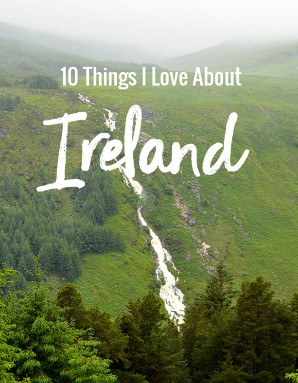 10 Things I Love About Ireland