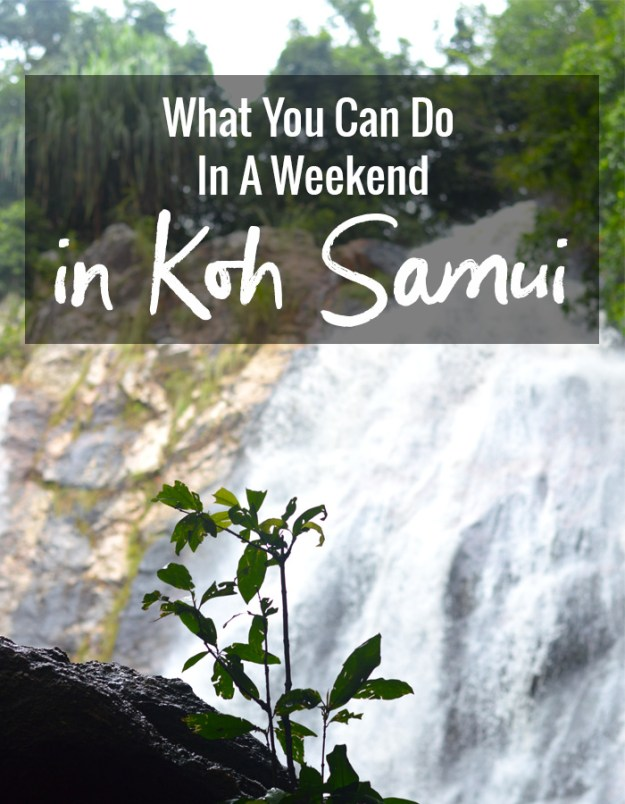 What you can do in a Weekend in Koh Samui