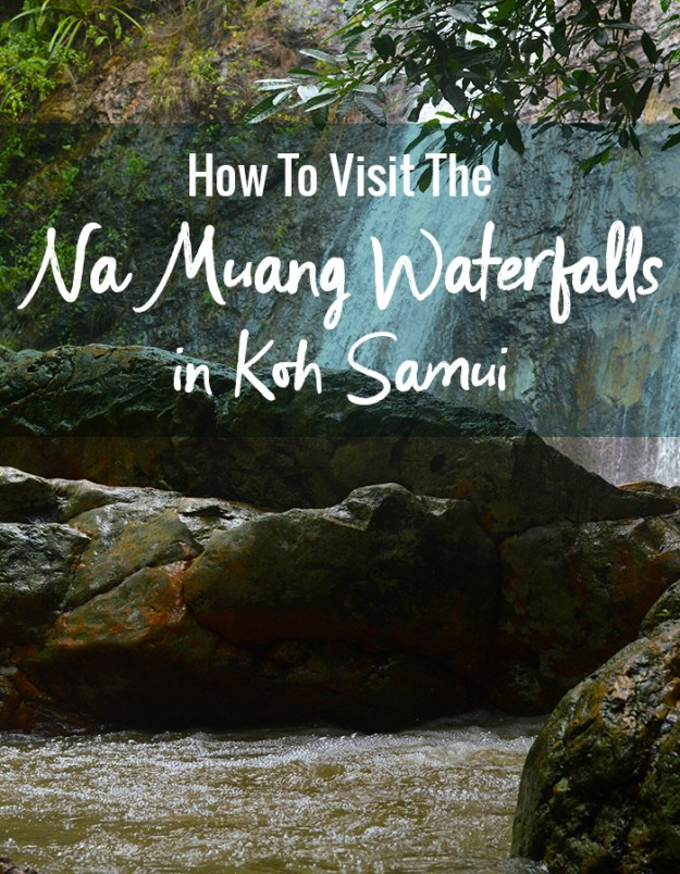 How to visit the Na Muang Waterfalls in Koh Samui