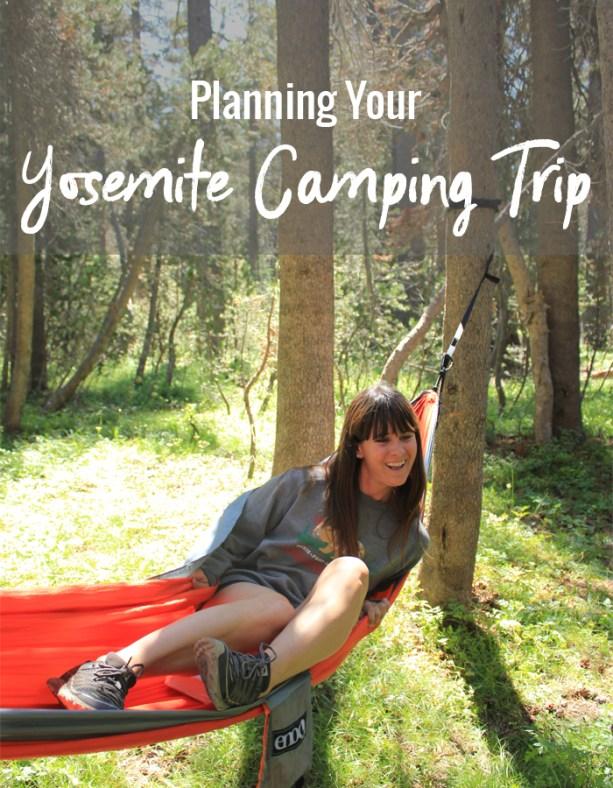 planning your Yosemite camping trip