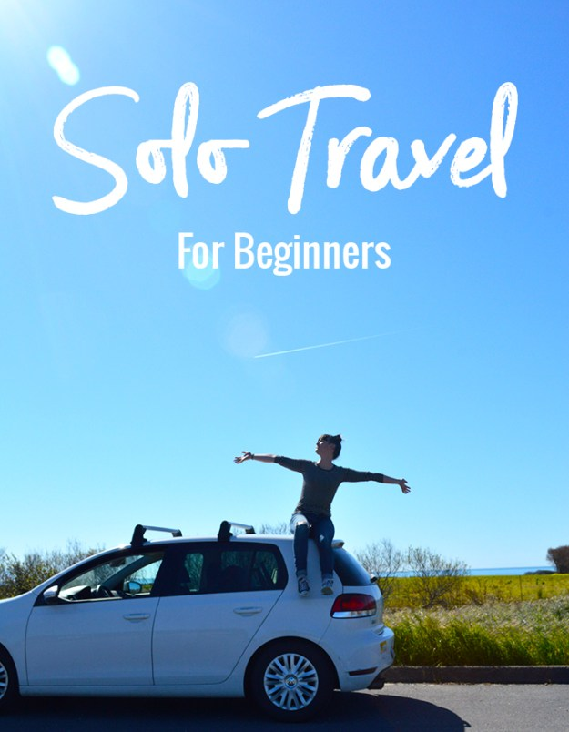 Solo Travel for Beginners