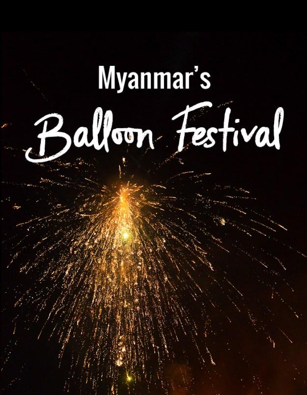 Myanmar's Balloon Festival