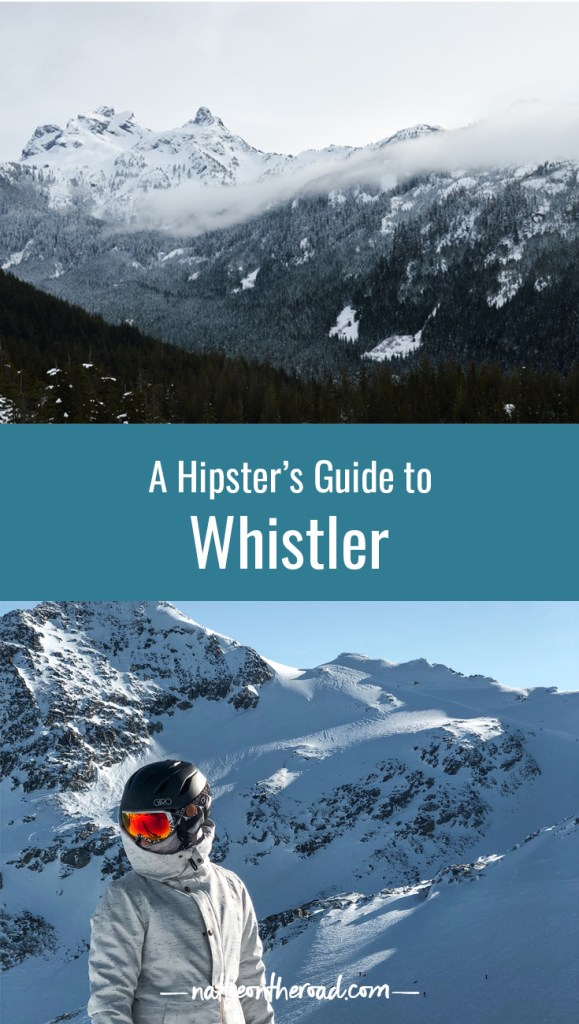 A Hipster's Guide to Whistler