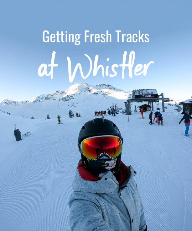 Getting Fresh Tracks at Whistler