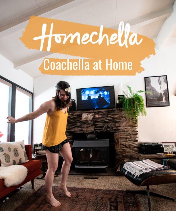 Homechella - Coachella at home