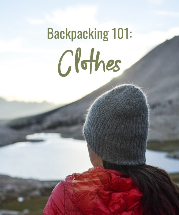 Backpacking 101: Clothes