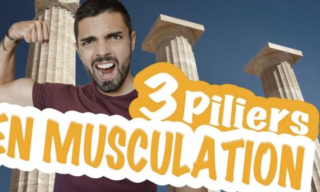 3 piliers indispensables pour progresser en musculation