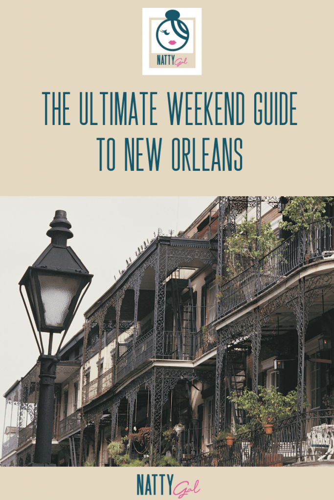 Long Weekend in New Orleans | Things to Do in New Orleans | First Time in New Orleans | New Orleans Travel Guide
