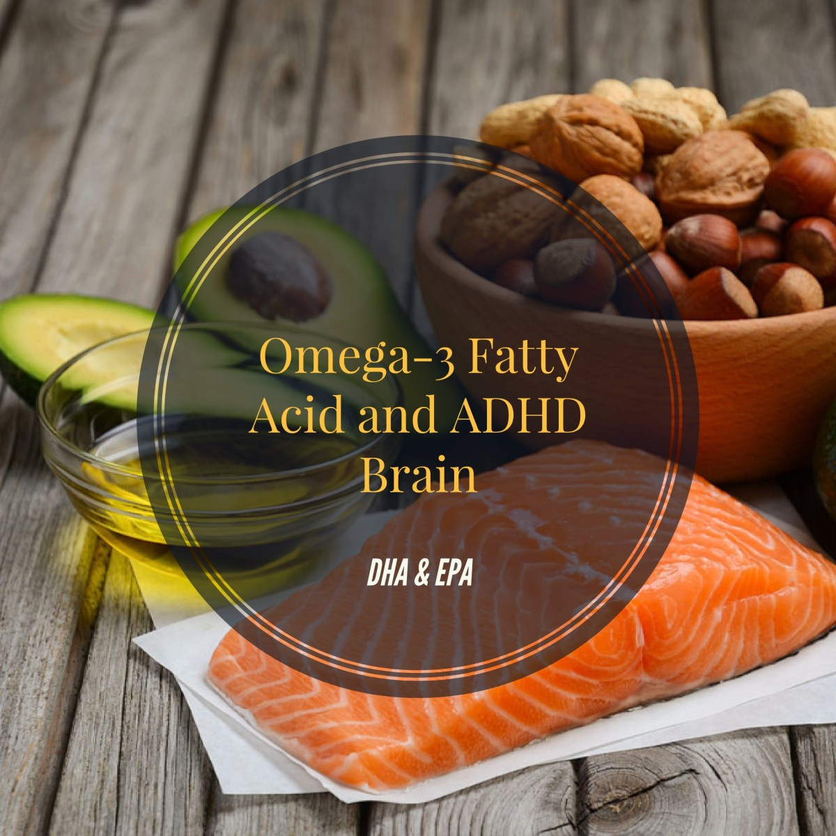 Omega 3 Fatty Acids for ADHD