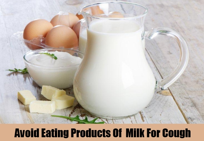 Avoid Eating Products Of  Milk