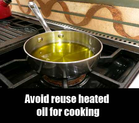 Heat Oil Only Once