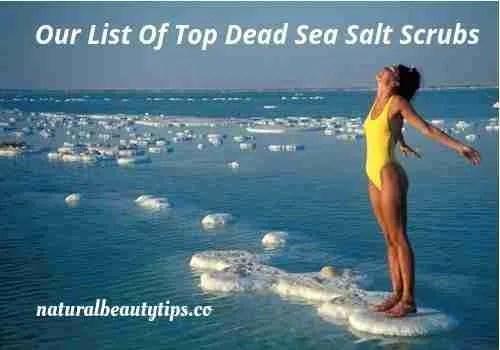 Top Dead Sea Salt Scrubs